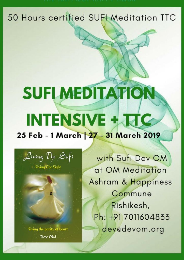 Sufi Meditation Teacher Training at OM Meditation Ashram & Happiness Commune, Rishikesh